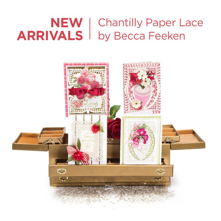 Spellbinders Chantilly Lace Collection by Becca Feeken