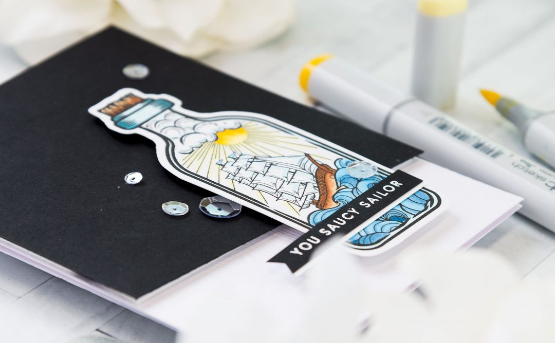 Inked Messages Inspiration | You Saucy Sailor Card Featuring Message In A Bottle Stamp and Die Set