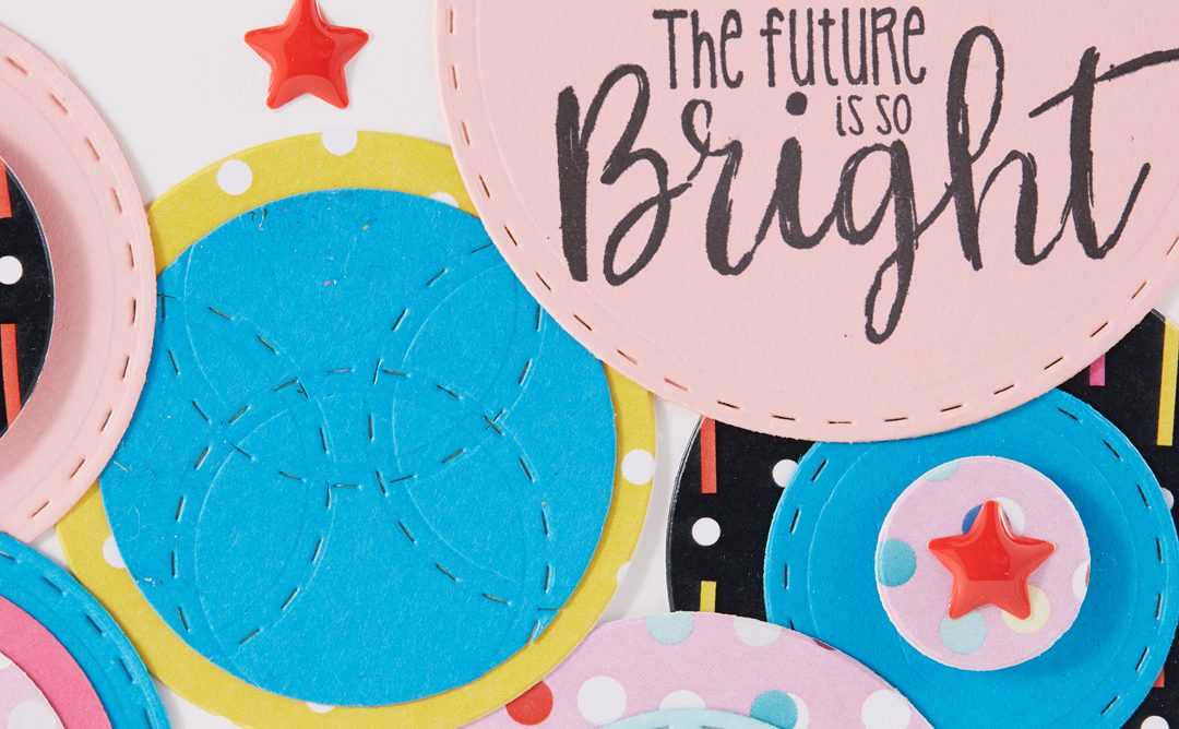 The Future Is So Bright! Scrapbooking With Die-cut Patterned Paper