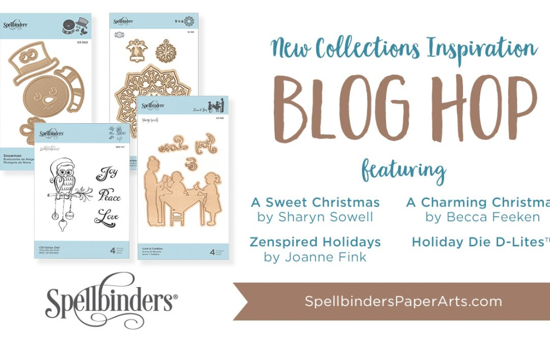 Spellbinders Holiday 2018 Release. Blog Hop + Giveaway (Now Closed)