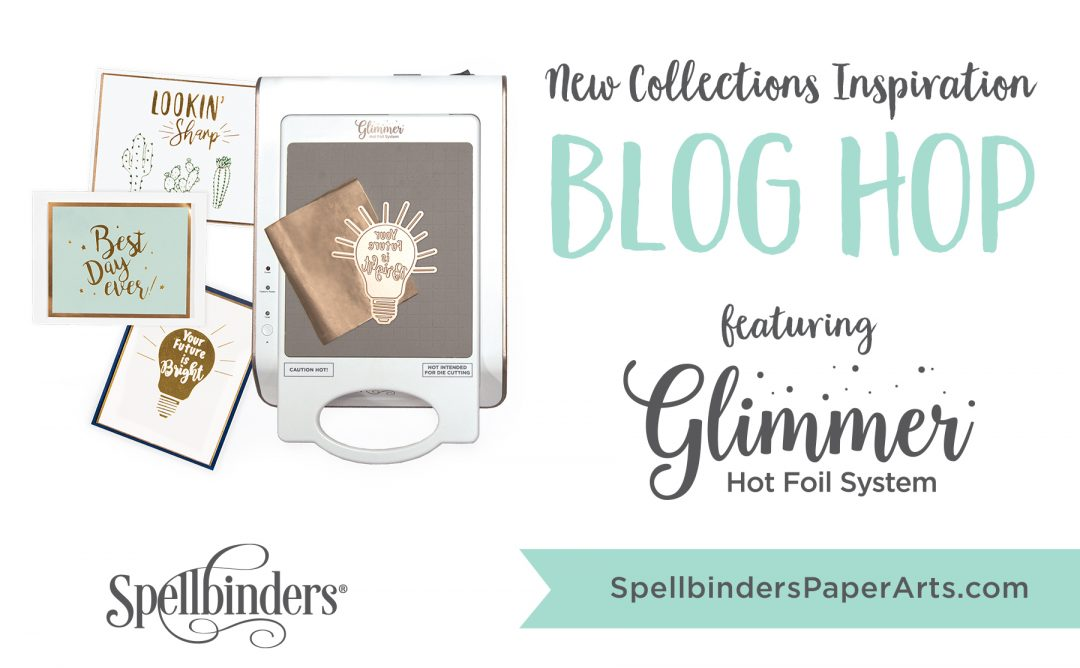 Glimmer Hot Foil Release. Blog Hop + Giveaway (Now Closed)