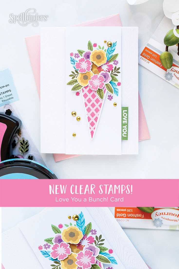 Spellbinders NEW Clear Stamps | Love You Floral Bunch Card  #spellbinders #neverstopmaking