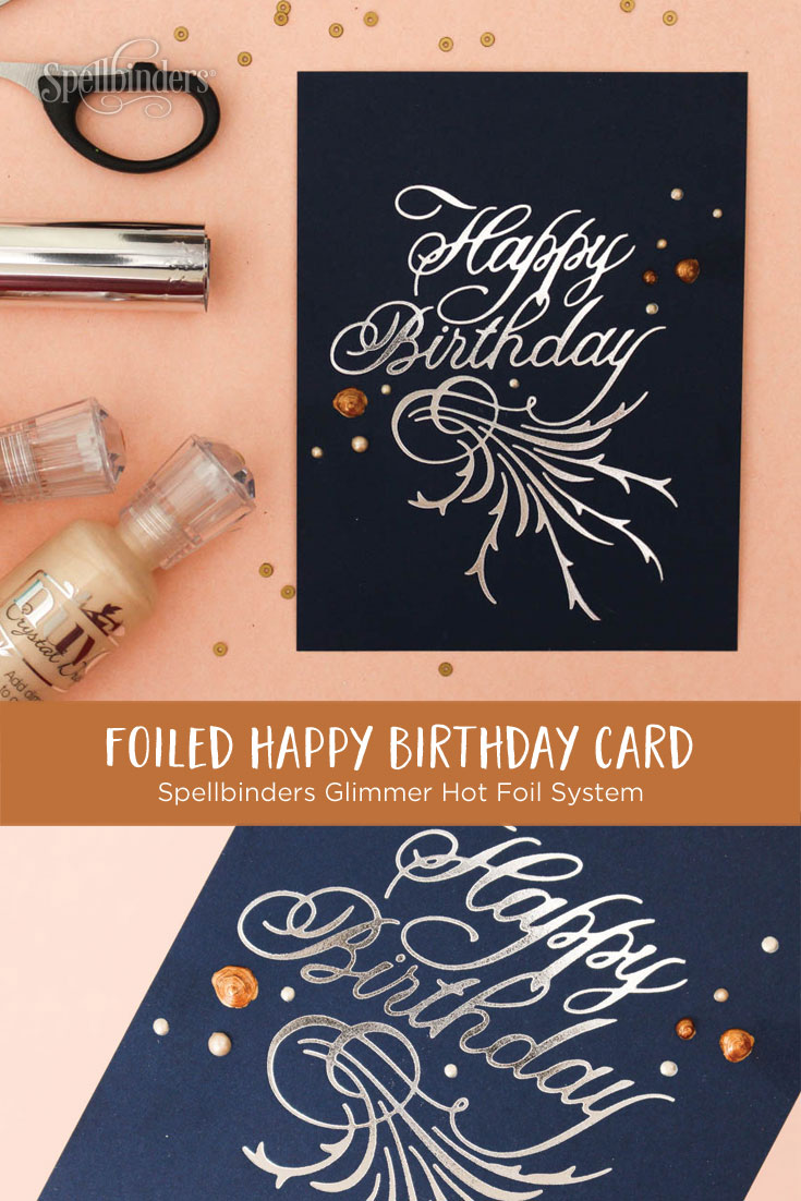 Paul Antonio Glimmer Plates Inspiration | Clean & Simple Happy Birthday Card with Zinia for Spellbinders