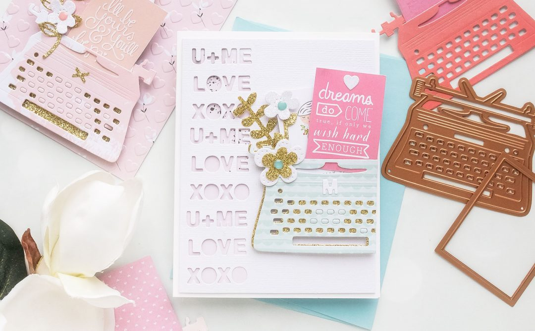 You're My Type - Spellbinders January 2019 Card Kit of the Month Typewriter Die Cards.