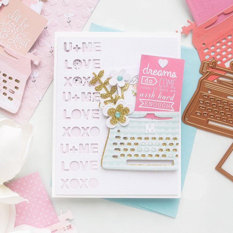 You're My Type - Spellbinders January 2019 Card Kit of the Month Typewriter Die Cards. Dreams Come True Card by Yana Smakula for Spellbinders