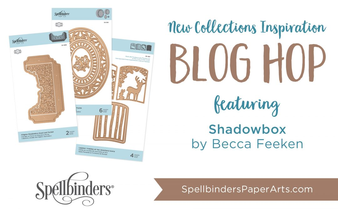 Becca Feeken Shadowbox Release. Blog Hop + Giveaway (Now Closed)