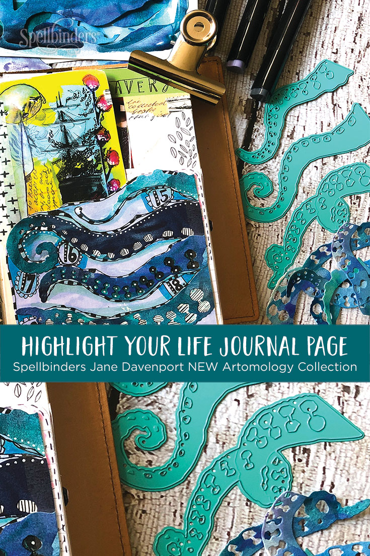 Jane Davenport NEW Artomology Collection | Highlight Your Life with Courtney Diaz. Mixed Media Journal Page #spellbinders #janedavenport #janedavenportartomology