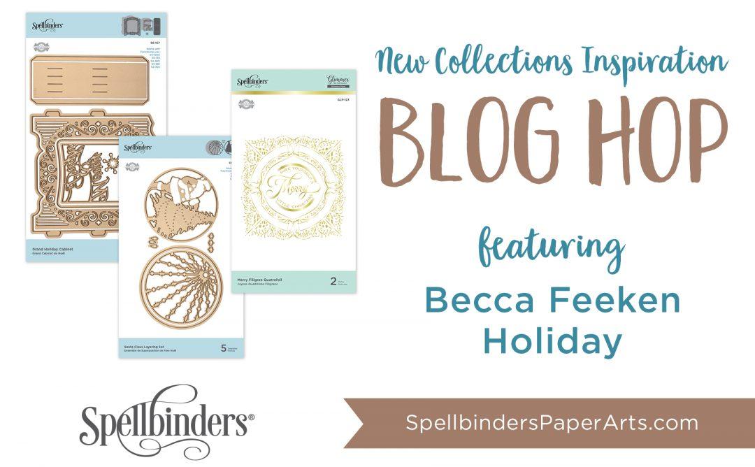 Becca Feeken 3D Holiday Vignettes & Glistening Holiday Blog Hop + Giveaway